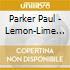 CD - PARKER PAUL - LEMON-LIME ROOM