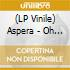 (LP VINILE) LP - ASPERA               - OH FANTASTICA
