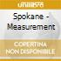 Spokane - Measurement