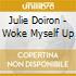 Julie Doiron - Woke Myself Up