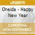 CD - ONEIDA - HAPPY NEW YEAR
