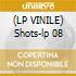 (LP VINILE) Shots-lp 08