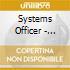 Systems Officer - Underslept