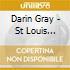 Darin Gray - St Louis Shuffle