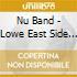 Nu Band - Lowe East Side Blues