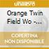 Orange Twin Field Wo - Orange Twin Field Worksvol 1