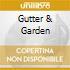 GUTTER & GARDEN