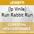 (LP VINILE) RUN RABBIT RUN