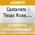 Castanets - Texas Rose, The Thaw And The Beasts