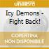 Icy Demons - Fight Back!