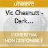 Vic Chesnutt - Dark Developments