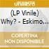 (LP VINILE) ESKIMO SNOW