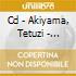 CD - AKIYAMA, TETUZI - PRE-EXISTENCE