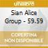 Sian Alice Group - 59.59
