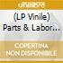 (LP VINILE) LP - PARTS & LABOR        - STAY AFRAID