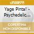 YAGE PINTA! - PSYCHEDELIC SHAMAN SONGS O