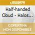 Half-handed Cloud - Halos & Lassos