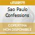 SAO PAULO CONFESSIONS