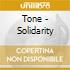 Tone - Solidarity