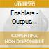 Enablers - Output Negative Space