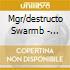 Mgr/destructo Swarmb - Amigos De La Guitarra