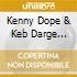 Kenny Dope & Keb Darge Presents: Kaydee Records