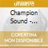 CHAMPION SOUND - DELUXEEDITION