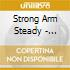 Strong Arm Steady - Stoney Jackson