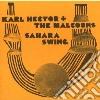 Karl Hector And The Malcounts - Sahara Swing