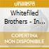 Whitefiled Brothers - In The Raw