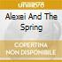 ALEXEI AND THE SPRING