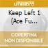 KEEP LEFT VOL.1