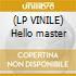 (LP VINILE) Hello master