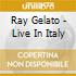 Ray Gelato - Live In Italy