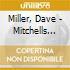 CD - DAVE MILLER - MITCHELLS RACCOLTA