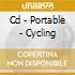 CD - PORTABLE - CYCLING
