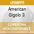 AMERICAN GIGOLO II
