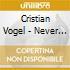 Vogel, Cristian - Never Engine