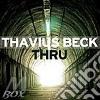Thavius Beck - Thru