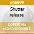 Shutter release