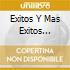 Exitos Y Mas Exitos (deluxe edition)
