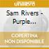 Sam Rivers - Purple Violets