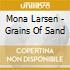 Mona Larsen - Grains Of Sand