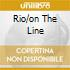 RIO/ON THE LINE