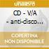 CD - V/A - anti-disco league - vol.1