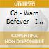 CD - WARN DEFEVER - I WANT YOU TO LIVE A HUNDRED YEARS
