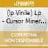 (LP VINILE) LP - CURSOR MINER         - EXPLOSIVE PIECE OF MIND