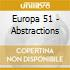 Europa 51 - Abstractions