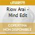 Riow Arai - Mind Edit