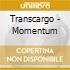 Transcargo - Momentum